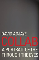 David Adjaye - Collaborations